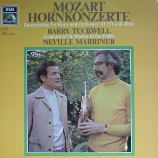 Mozart* - Barry Tuckwell, Academy Of St. Martin-in-the-Fields*, Neville Marriner* - Hornkonzerte (LP, Club)