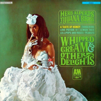 Herb Alpert's Tijuana Brass* - Whipped Cream & Other Delights (LP, Album)