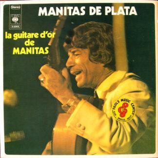 Manitas De Plata - La Guitare D'Or De Manitas (LP, Album, RE, Gat)