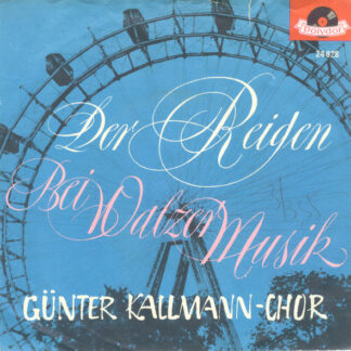 Günter Kallmann-Chor* - Der Reigen (7