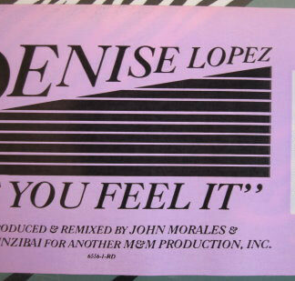 """Denise Lopez - If You Feel It (12"""")"""