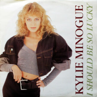 """Kylie Minogue - I Should Be So Lucky (12"""")"""
