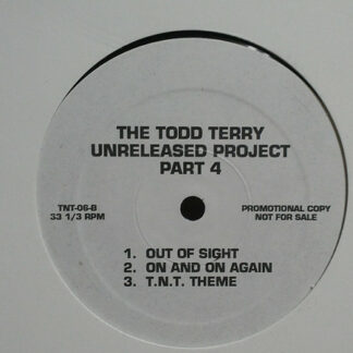 """Todd Terry - The Todd Terry Unreleased Project, Part 4 (12"""", MiniAlbum, Promo)"""