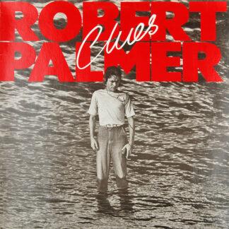 Robert Palmer - Clues (LP, Album)
