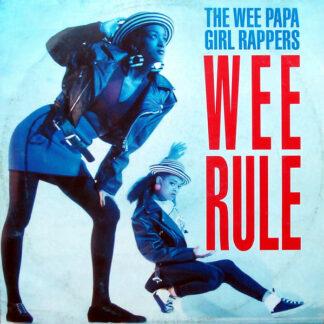 Wee Papa Girl Rappers - Wee Rule (12