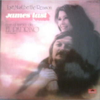 James Last - Love Must Be The Reason (LP, Album)