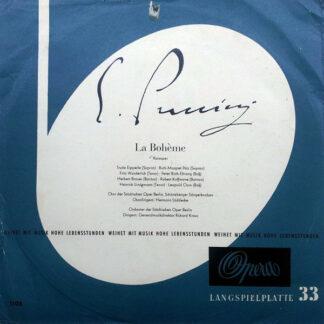 G. Puccini* - Chor Der Städtischen Oper Berlin , Hermann Lüddecke , Orchester Der Städtischen Oper Berlin , Richard Kraus - La Boheme - Kurzoper (LP, Mono, Club)