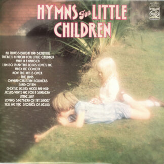 The Sunbury Junior Singers (1967) Of The Salvation Army* Arranged And Conducted By Captain Joy Webb* - Hymns For Little Children (LP, Album, Mono, RE)