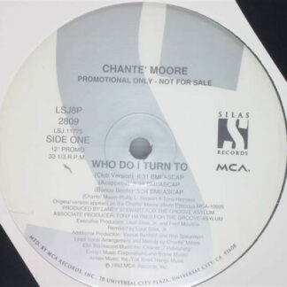 """Chante' Moore* - Who Do I Turn To (12"""", Promo)"""