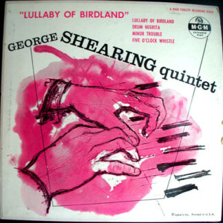"George Shearing Quintet* - Lullaby Of Birdland (7"", EP)"