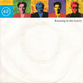"""Level 42 - Running In The Family (7"""", Single, Sil)"""