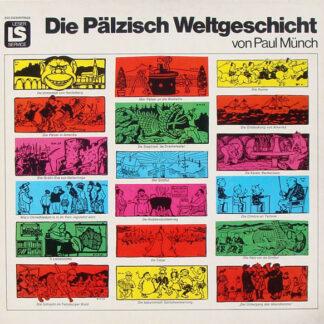 Paul Münch - Die Pälzisch Weltgeschicht (2xLP + Box)
