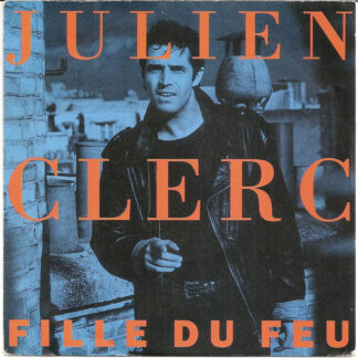 Julien Clerc - Fille Du Feu (7