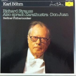 Richard Strauss - Karl Böhm, Berliner Philharmoniker - Also Sprach Zarathustra - Don Juan (LP, Comp)