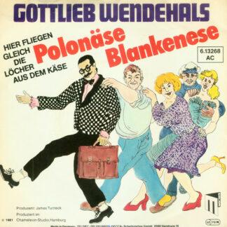 Gottlieb Wendehals - Polonäse Blankenese (Hier Fliegen Gleich Die Löcher Aus Dem Käse) (7