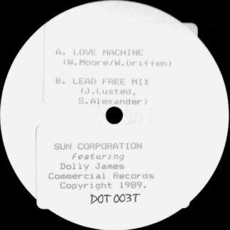 "Sun Corporation* Featuring Dolly James - Love Machine (12"", W/Lbl, Sti)"