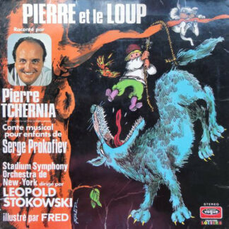 Pierre Tchernia - Serge Prokofiev* - Stadium Symphony Orchestra De New-York* - Leopold Stokowski - Pierre Et Le Loup (LP, Gat)