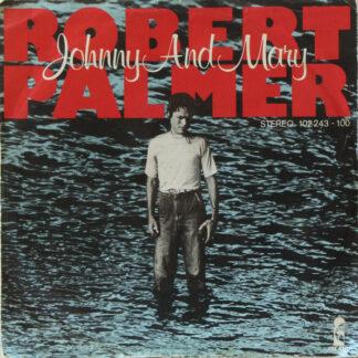 """Robert Palmer - Johnny And Mary (7"""", Single)"""
