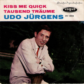 "Udo Jürgens - Kiss Me Quick / Tausend Träume (7"", Single)"