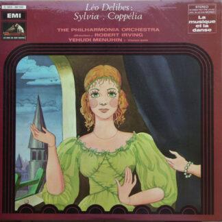 Léo Delibes - The Philharmonia Orchestra* , Direction : Robert Irving (2), Yehudi Menuhin - Sylvia . Coppélia (LP, Album, RE)