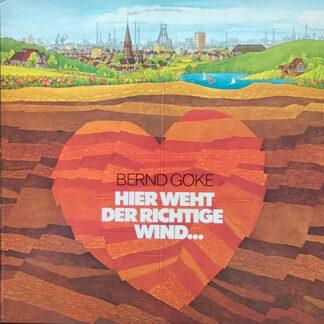 Bernd Göke - Hier Weht Der Richtige Wind... (LP, Album)