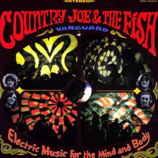 Country Joe & The Fish* - Electric Music For The Mind And Body (LP, Album, Ltd, RE, 180)