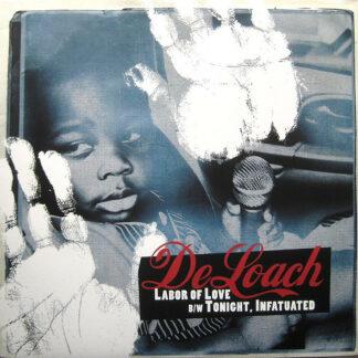 "DeLoach* - Labor Of Love B/W Tonight, Infatuated (12"")"