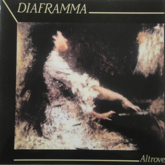 "Diaframma - Altrove (12"", EP, Ltd, Num, RE, Blu)"