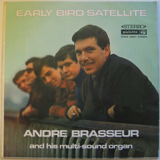 André Brasseur - Early Bird Satellite (LP)