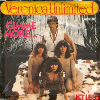 """Veronica Unlimited - Gimme More... (7"""")"""