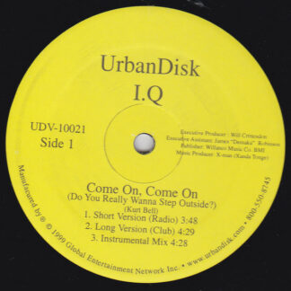 I.Q. (12) - Come On, Come On (12