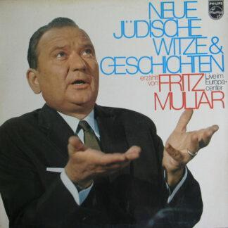 Fritz Muliar - Neue Jüdische Witze Und Geschichten, Erzählt Von Fritz Muliar Live Im Europa-Center, Berlin (LP, Album)