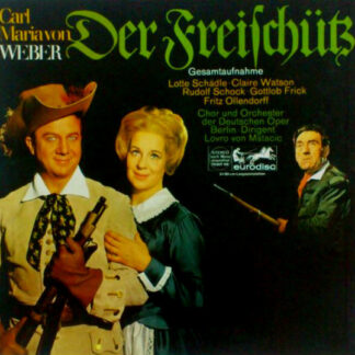 Carl Maria von Weber / Gundula Janowitz, Edith Mathis, Peter Schreier, Theo Adam, Staatskapelle Dresden, Carlos Kleiber - Der Freischütz (3xLP, Album + Box, Kal)