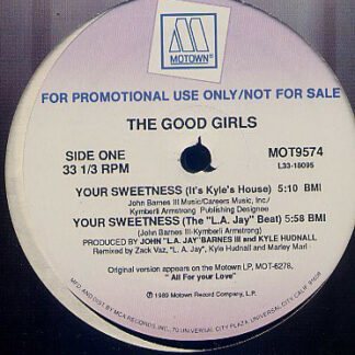 """The Good Girls - Your Sweetness (12"""", Promo)"""