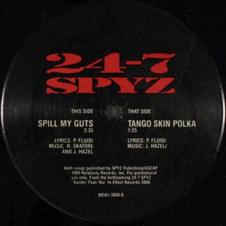 "24-7 Spyz - Spill My Guts / Tango Skin Polka (12"", Promo)"