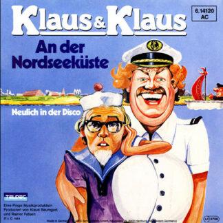 "Klaus & Klaus - An Der Nordseeküste (7"", Single)"