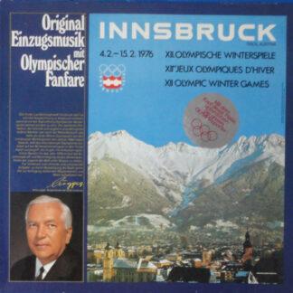 Stadtmusikkapelle Wilten Unter Der Leitung Von Sepp Tanzer - Original Einzugsmusik Mit Olympischer Fanfare - Innsbruck XII. Olympische Winterspiele 1976 (LP, Album)