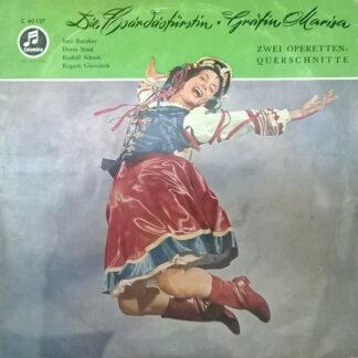 """Emmerich Kálmán - Die Csárdásfürstin / Gräfin Mariza (Zwei Operetten-Querschnitte) (10"""")"""