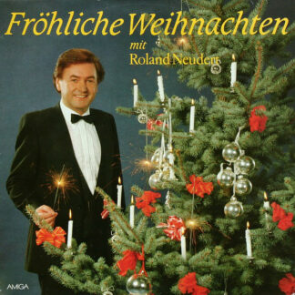 Roland Neudert - Fröhliche Weihnachten Mit Roland Neudert (LP, Album)