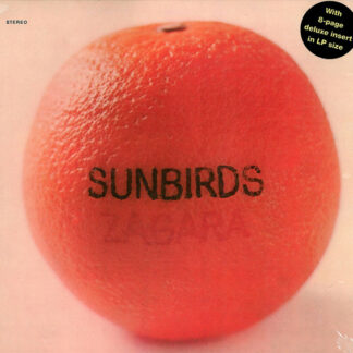 Sunbirds - Zagara (LP, Album, Ltd, Num, RE)