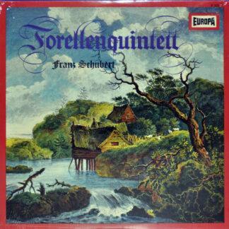 Franz Schubert - Forellenquintett (LP)