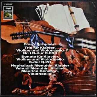 Franz Schubert - Yehudi Menuhin, Hephzibah Menuhin, Maurice Gendron - Trio Für Klavier, Violine Und Violoncello Nr. 1 B-dur D.898 / Sonate Für Klavier, Violine Und Violoncello B-dur D.28 (LP)