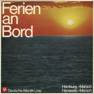 "Blasorchester Hans Freese - Ferien An Bord (7"", Single)"