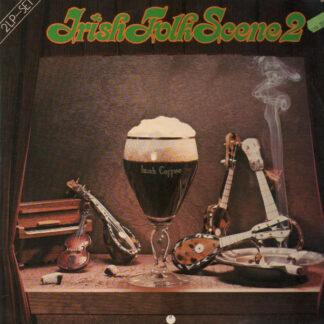 Various - Irish Folk Scene 2 (2xLP, Comp)