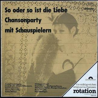 Various - So Oder So Ist Die Liebe (Chansonparty Mit Schauspielern) (LP, Comp, RE)