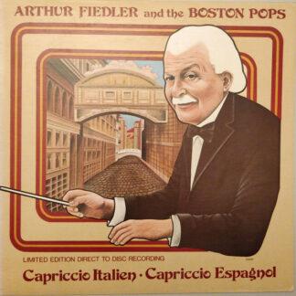 Arthur Fiedler And The Boston Pops* - Capriccio Italien - Capriccio Espagnol (LP, Album, Ltd, Dir)