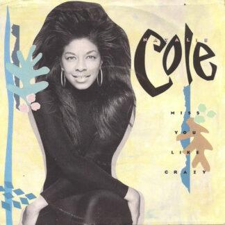 """Natalie Cole - Miss You Like Crazy (7"""", Single)"""