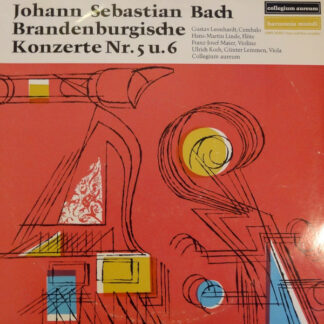 Johann Sebastian Bach, Gustav Leonhardt, Hans-Martin Linde, Franz-Josef Maier*, Ulrich Koch, Collegium Aureum - Brandenburgische Konzerte Nr. 5 u. 6 (LP, Album)