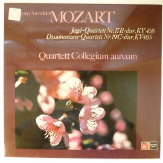 Wolfgang Amadeus Mozart, Quartett Collegium Aureum - Jagd-Quartett Nr. 17 B-dur, KV 458 / Dissonanzen-Quartett Nr. 19 C-dur, KV 465 (LP)