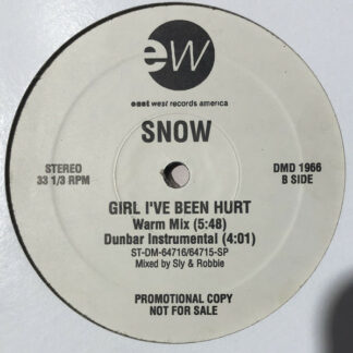 Snow (2) - Girl, I've Been Hurt (12